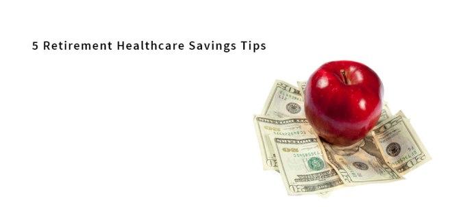5-retirement-healthcare-savings-tips-passare